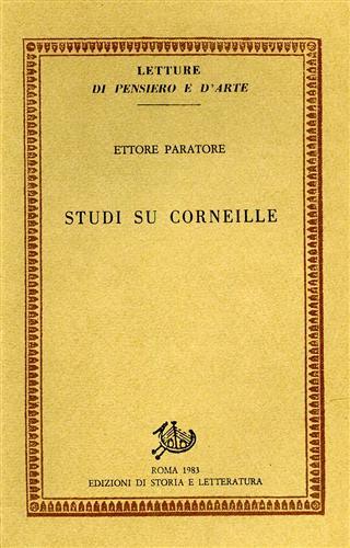 PARATORE,ETTORE. - Studi su Corneille.