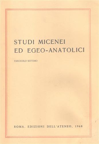 -- - Studi Micenei ed Egeo-Anatolici. Fasc.VII. Indice articoli: -M.Durante,