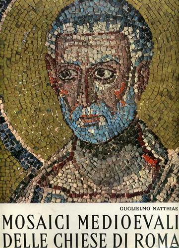 Mosaici medioevali delle chiese di Roma.