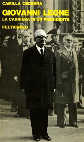 Giovanni Leone: la carriera di un presidente.