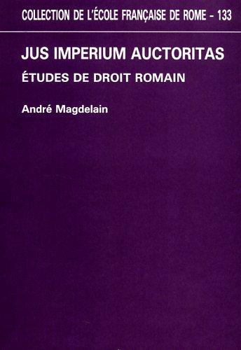 Jus Imperium Auctoritas. Etudes de droit romain.
