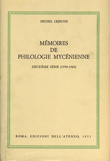 LEJEUNE,MICHEL. - Mémoires de philologie Mycénienne. Deuxième série (1958-1963).