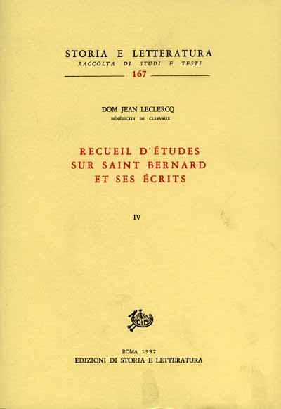 LECLERCQ,DOM JEAN. - Recueil d'etudes sur saint Bernard et ses écrits. Vol.IV.
