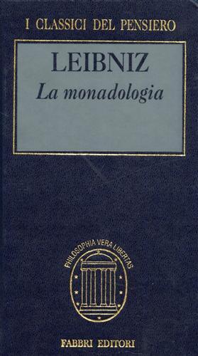 LEIBNIZ,GOTTFRIED W. - La monadologia.
