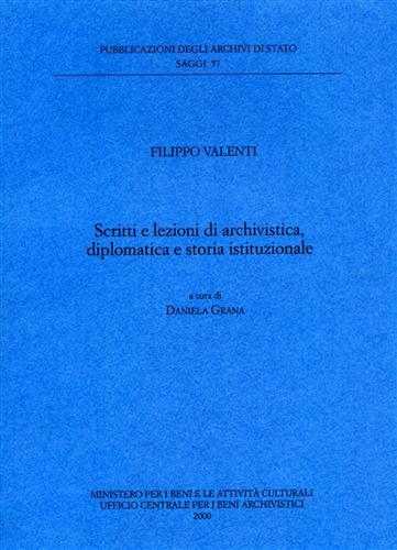 Scritti e lezioni di archivistica, diplomatica e storia istituzionale.
