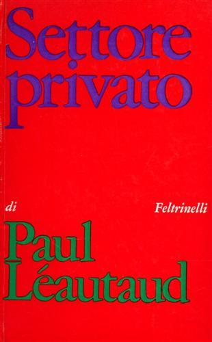 LÉAUTAUD,PAUL. - Settore privato. Diario Personale.
