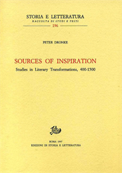 Dronke,Peter. - Sources of Inspiration. Studies in Literary transformations, 400-1500.