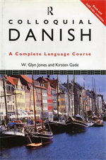 Colloquial Danish. The Complete Language Course.