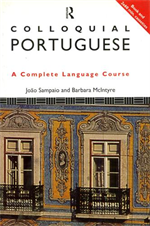 Colloquial Portoguese. The Complete Language Course.