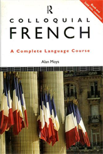 Colloquial French. The Complete Language Course.