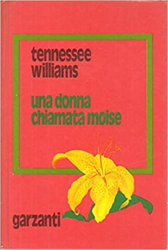 Williams,Tennessee. - Una donna chiamata Moise.