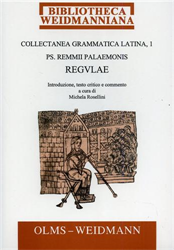 -- - Collectanea Grammatica Latina. Pars I: Remmii Palaemonis Regulae.