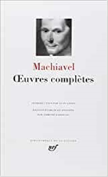 Machiavel. - Oeuvres completes.