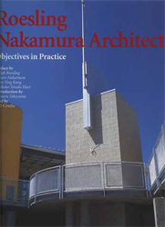 Condia,Bob. (Test by). - Roesling Nakamura architects. Objectives in practice.