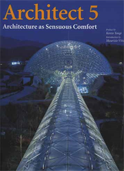 -- - Architect 5: Architecture as Sensuous Comfort.