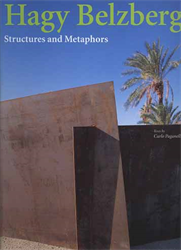 Paganelli,Carlo. - Hagy Belzberg. Structures and Metaphors.