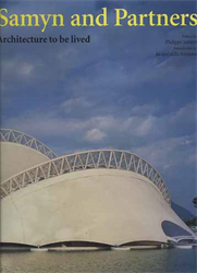Samyn,Philippe. Della Fontana,Jacopo. - Samyn and partners. Architecture to be lived.