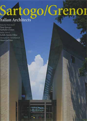 Riani,Paolo. Goldberger,Paul. Portman,John. - Sartogo/Grenon. Italian Architects.