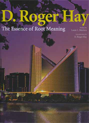 -- - D.Roger Hay. The essence of Root Meaning.