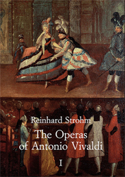 Strohm,Reinhard. - The Operas of Antonio Vivaldi.