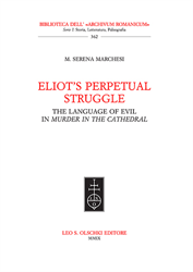 Marchesi,Maria Serena. - Eliot's Perpetual Struggle. The Language of Evil in «Murder at the Cathedral».