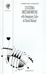 Dell'Aversano,Carmen. - L'ultima metamorfosi. «An imaginary life» di David Malouf.