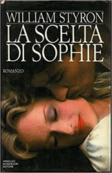 Styron,William. - La scelta di Sophie.