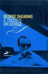 Shearing,George. - Il tocco di Sir George.