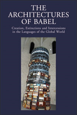 9788822260963-Architectures of Babel (The). Creation, Extinctions and Intercessions in the Lan