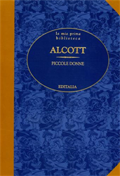 Alcott,Louisa May. - Piccole donne.