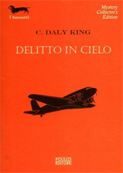 King,C.Daly. - Delitto in cielo.