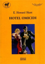 Hunt,E.Howard. - Hotel omicidi.
