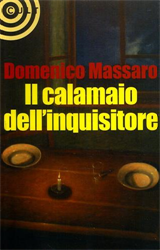 Massaro,Domenico. - Il calamaio dell'inquisitore.