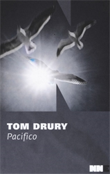 Drury,Tom. - Pacifico.