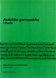 Seminario avanzato in Filologia germanica. - Antichità germaniche (I parte).