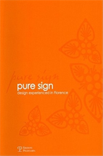 9788859603474-Pure sign. Design experienced in Florence.