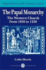 9780198269250-The Papal Monarchy: The Western Church from 1050 to 1250.