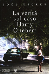 Dicker,Joël. - La verità sul caso Harry Quebert.