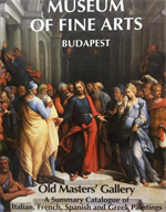 Museum of Fine Arts Budapest. Old Masters' Gallery. A Summary Catalogue of Itali