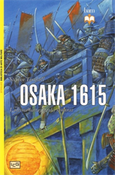 Turnbull,Stephen. - Osaka 1615. L'ultima battaglia dei samurai.