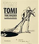 9788836644216-Time is Tomi. Tomi Ungerer le temps en heritage.