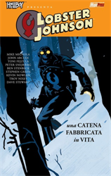 Mignola,Mike. Arcudi,John. - Lobster Johnson: Una catena fabbricata in vita.