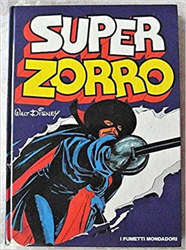 Walt Disney. - Super Zorro.