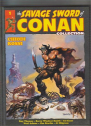 Rossi, Chiodi - The Savage Sword of Conan collection.
