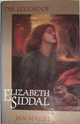 Marsh,Jan. - The legend of Elizabeth Siddal.