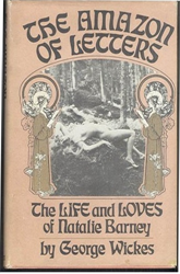 Wickes,George. - The amazon letters. The life and loves of Natalie Barney.
