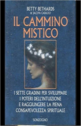Bethards,Betty. Catalfo,Jaclyn. - Il cammino mistico.