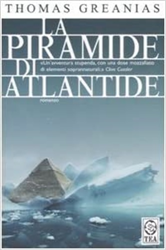Greanias,Thomas. - La piramide di Atlantide.
