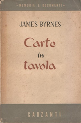Byrnes,James. - Carte in tavola.