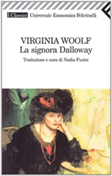 Woolf,Virginia. - La signora Dalloway.